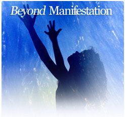 going Beyond Manifestion can produce ascension-symptoms