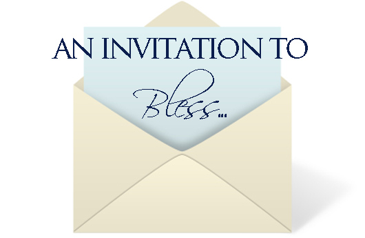Invitation to bless